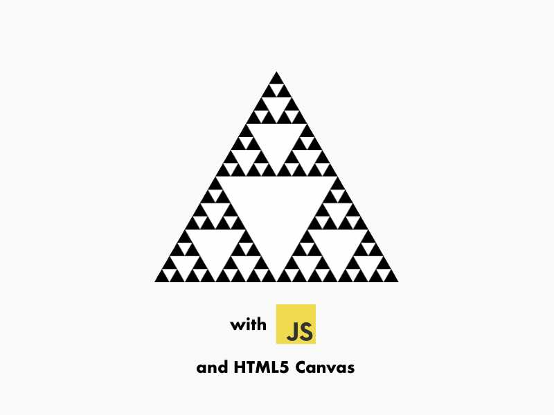 How to Generate the Sierpinski Triangle in Vanilla JavaScript with HTML5 Canvas