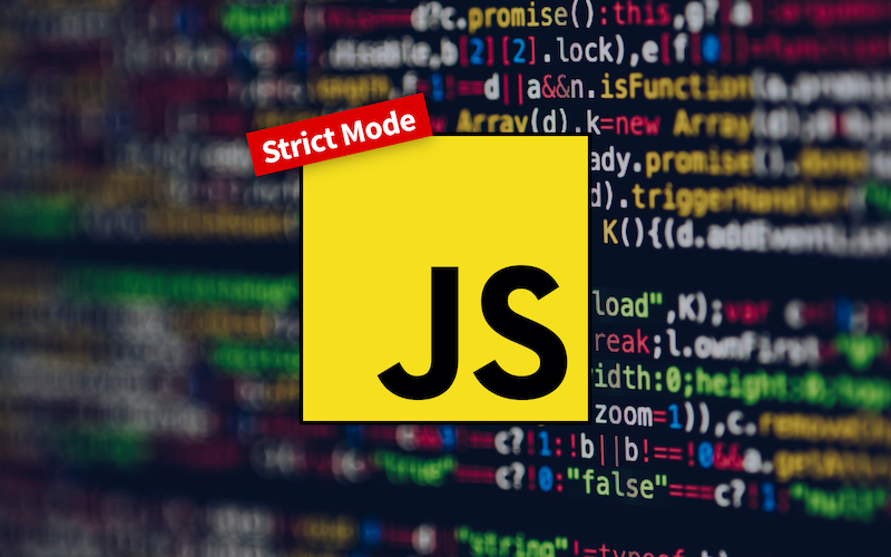 JavaScript `use strict` Explained in 2 Minutes