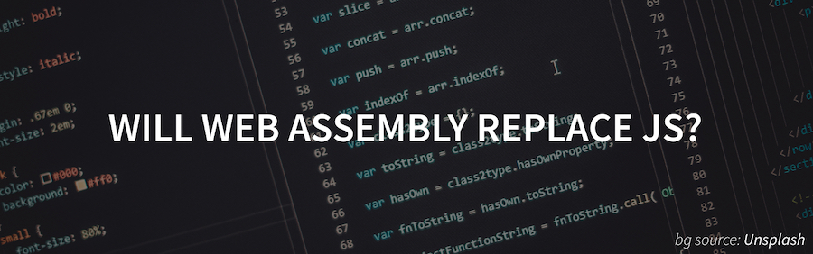 Will Web Assembly Replace JavaScript? Photo